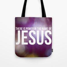 Power in the Name of Jesus Tote Bag