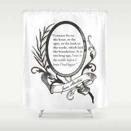 "Jane Austen ""In the Middle"" Shower Curtain"