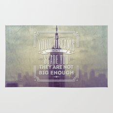 If Your Dreams Do Not Scare You, They Are Not Big Enough Rug