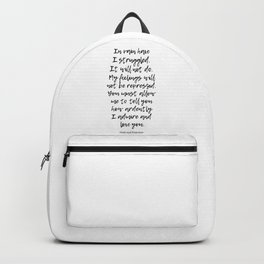In vain I have struggled. -Love quotes Backpack