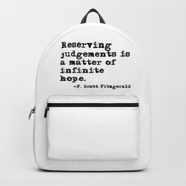 Reserving judgements - Fitzgerald quote Backpack