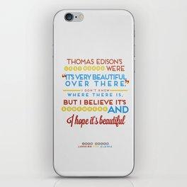 I Believe It's Somewhere iPhone Skin