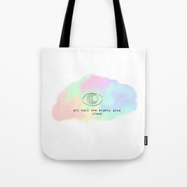 All Hail the Mighty Glow Clowd (Pillow Talk) Tote Bag