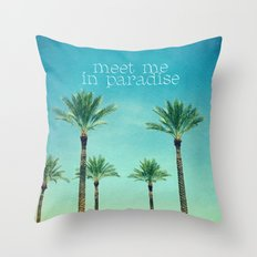 meet me in paradise Throw Pillow