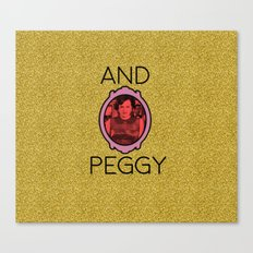 And Peggy Canvas Print