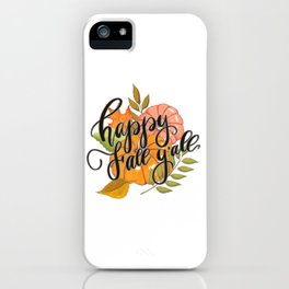 Happy Fall Y'all iPhone Case