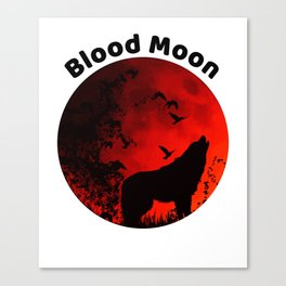Blood Moon Lunar Eclipse Wolf Howling at the Moon Canvas Print