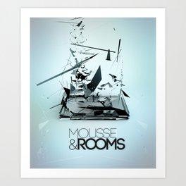Mousse & Rooms Art Print