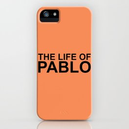 The Life of Pablo iPhone Case