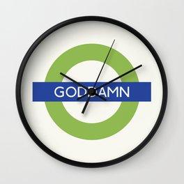 Goddamn   TFL Wall Clock
