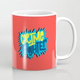 Crime Fighter Coffee Mug