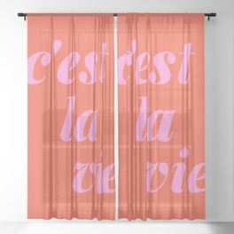 C'est La Vie French Language Saying in Bright Pink and Orange Sheer Curtain