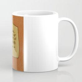 Lifetime Supply of Yellow Mustard Coffee Mug