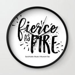 Fierce as fire Wall Clock