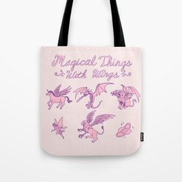 Magical Things With Wings Tote Bag
