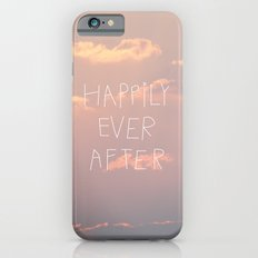 Happily Ever After Slim Case iPhone 6s