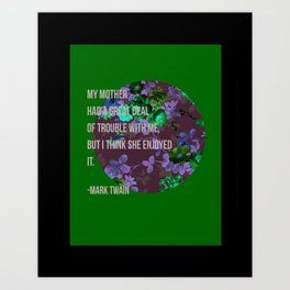 Mark Twain Mom Print  Art Print