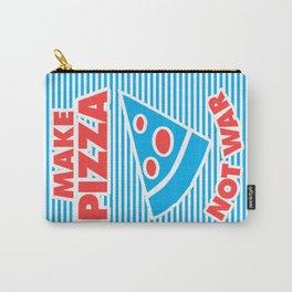 Make Pizza Not War Carry-All Pouch