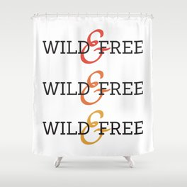 Wild and Free Fade Shower Curtain
