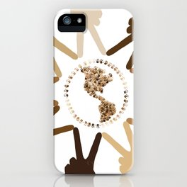 Peace of Earth In Our Hands iPhone Case