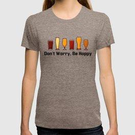 Funny Hilarious Craft Beer Pun Women Men Dad T-Shirt - Don't Worry, Be Hoppy T-shirt