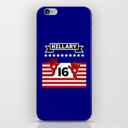 Hillary 2016 iPhone Skin