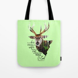 As the deer longs for streams of water so my soul longs for you,O God-Psalm 42:1 Tote Bag