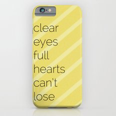 Clear Eyes, Full Hearts, Can't Lose-Friday Night Lights  v2.0 Slim Case iPhone 6