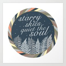 Starry Skies Quiet The Soul Art Print