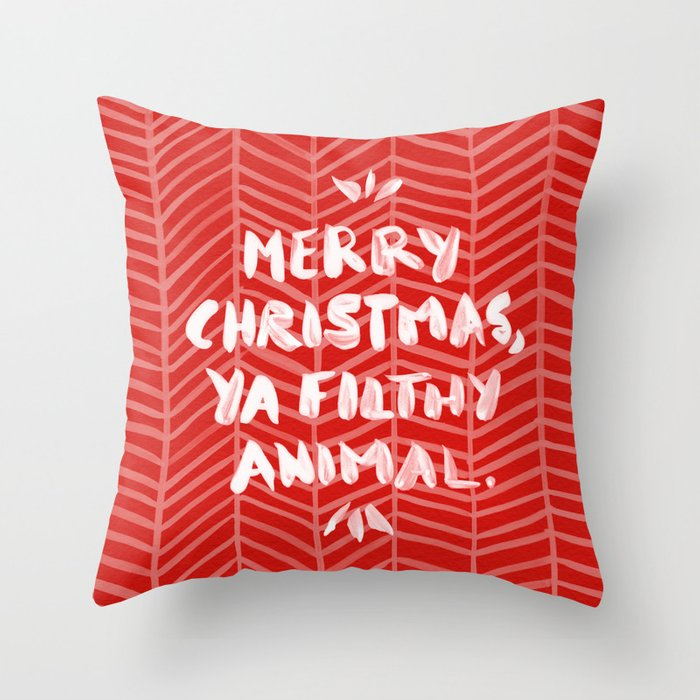 Merry Christmas, Ya Filthy Animal – Red throw pillow by Cat Coquillette