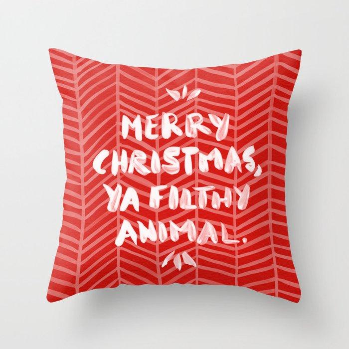 Merry Christmas, Ya Filthy Animal – Red Throw Pillow