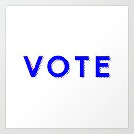 Vote Baby Vote 040416 Art Print