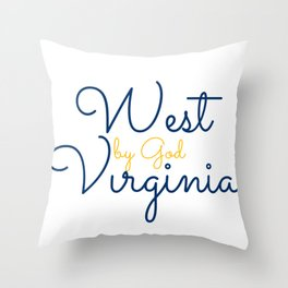 West By God Virginia Gifts Throw Pillow