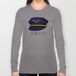 I'm Pretty Fly Long Sleeve T-shirt