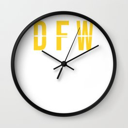 DFW - Dallas Fort Worth Airport Code - Texas Airport Code Souvenir or Gift Design Wall Clock