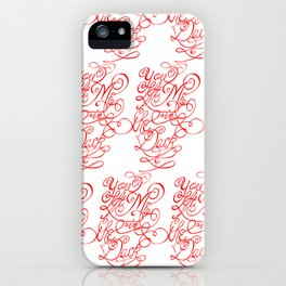 You left me in the dark iPhone Case