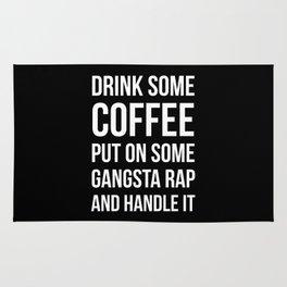 Coffee, Gangsta Rap & Handle It (Black) Rug