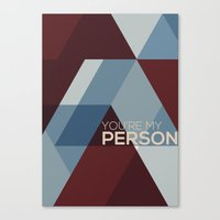 greys anatomy Canvas Prints featuring Greys Anatomy: You're My Person by Holly Ent