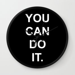 You can do it Black Wall Clock