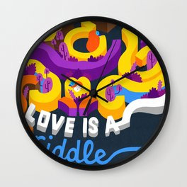 Love is a riddle. Wall Clock