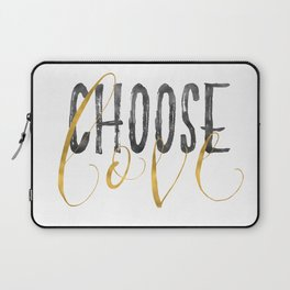Choose Love Gold Black Inspirational Quote Laptop Sleeve