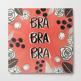 Bra is the new Cool Metal Print