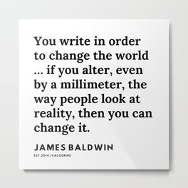 20     |James Baldwin Quotes |  200626 | Black Writers | Motivation Quotes For Life Metal Print