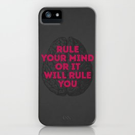 Rule Your Mind iPhone Case