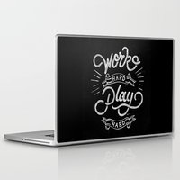 work hard Laptop & iPad Skins featuring Work Hard Play Hard by Delano Limoen