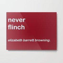 Never Flinch Metal Print