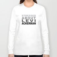 levi Long Sleeve T-shirts featuring stressed about levi by shingekinokitty