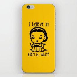 I believe in Ellen G. white iPhone Skin