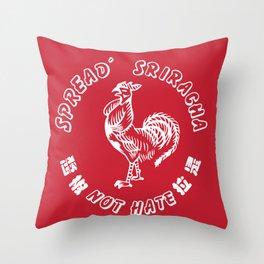 spread sriracha Throw Pillow