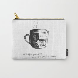 Tea or Whiskey Carry-All Pouch